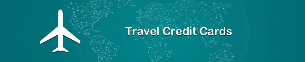 Credit Cards When Travelling