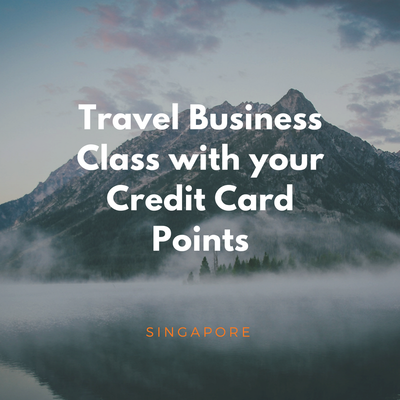 How to fly business class with your credit card singapore 2018 colourmoves