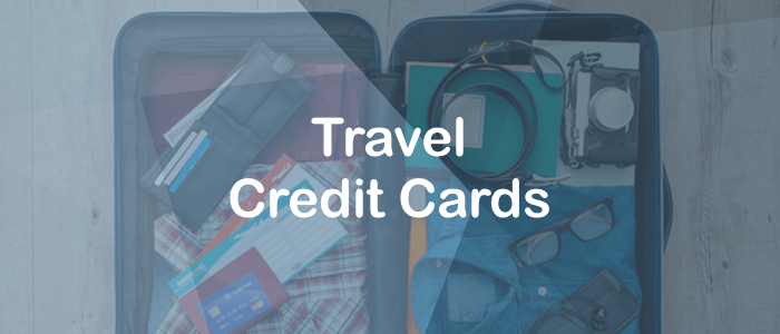 Travel Credit Cards 2019